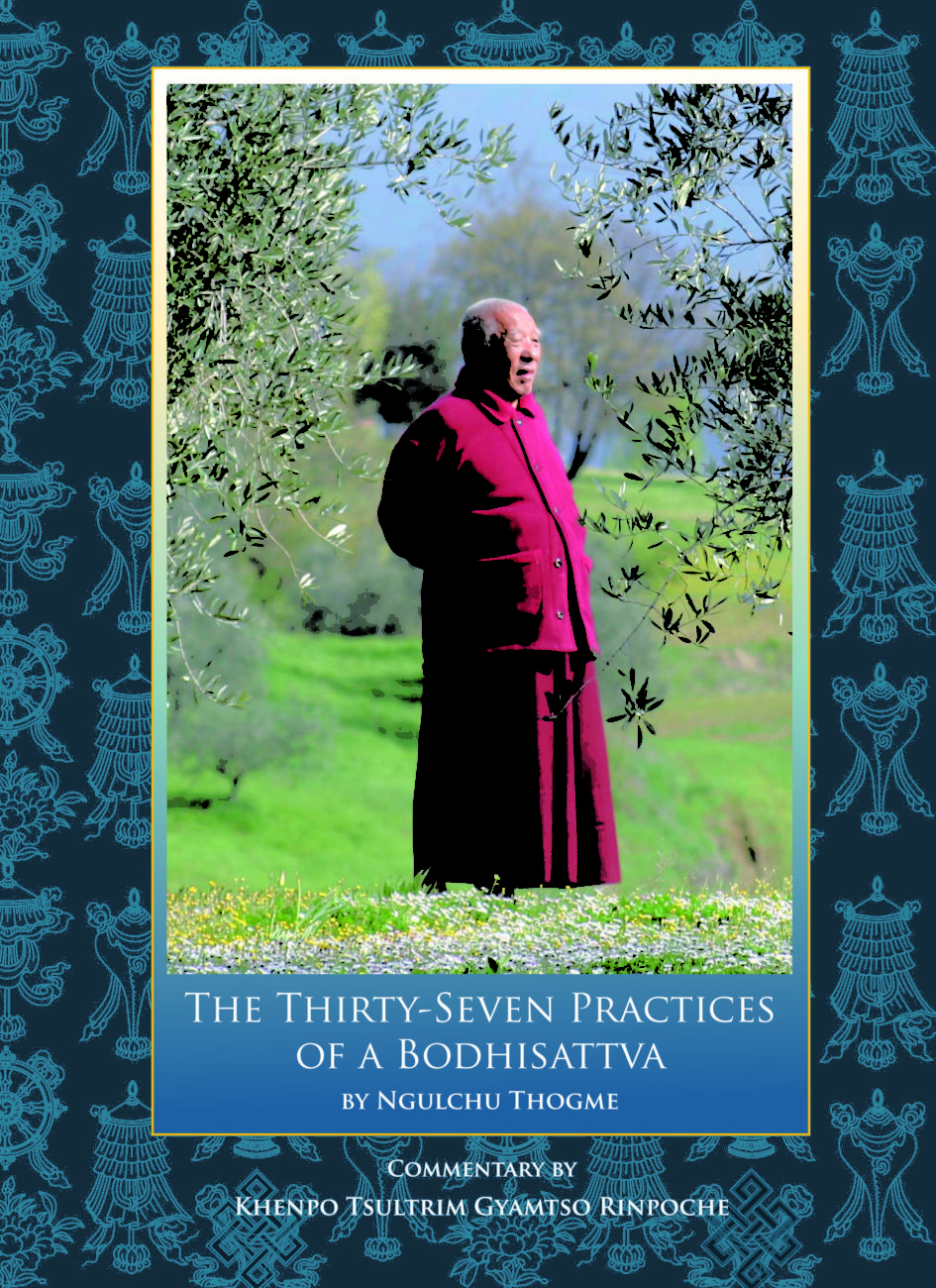 The Thirty-Seven Practices of a Bodhisattva