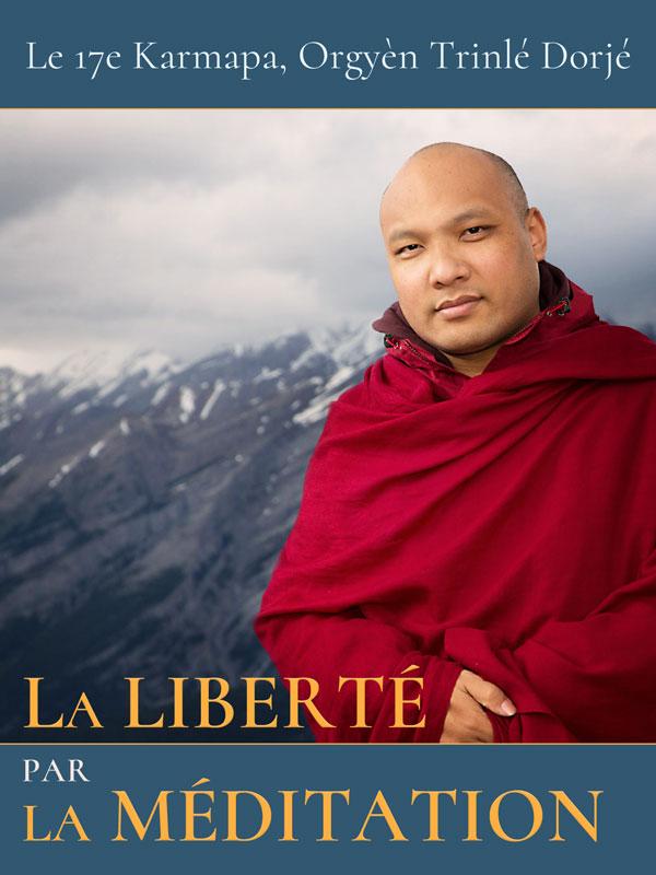 La liberté par la méditation