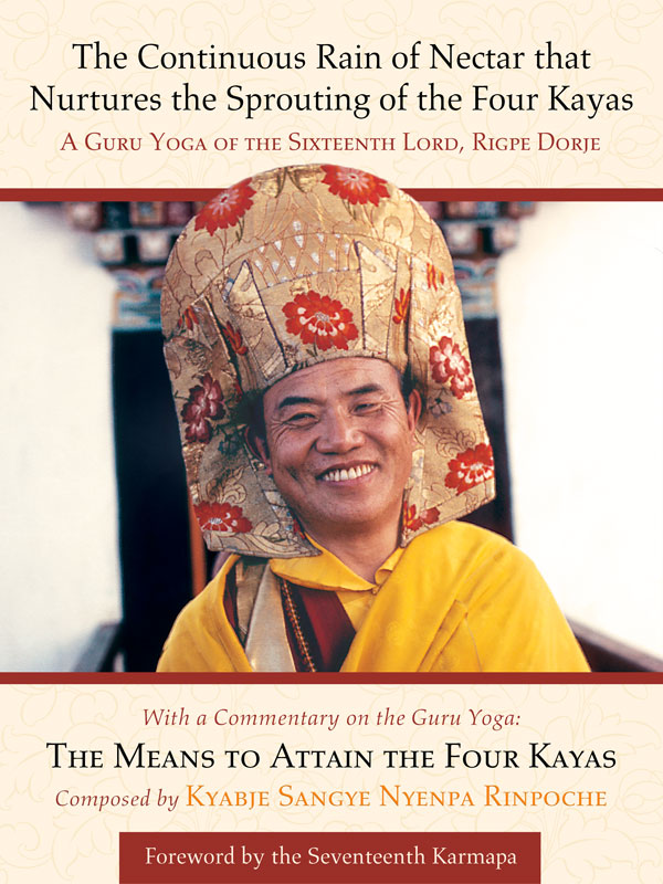 The Means to Attain the Four Kayas