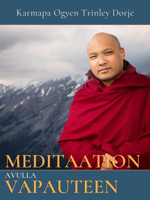 Meditaation avulla vapauteen