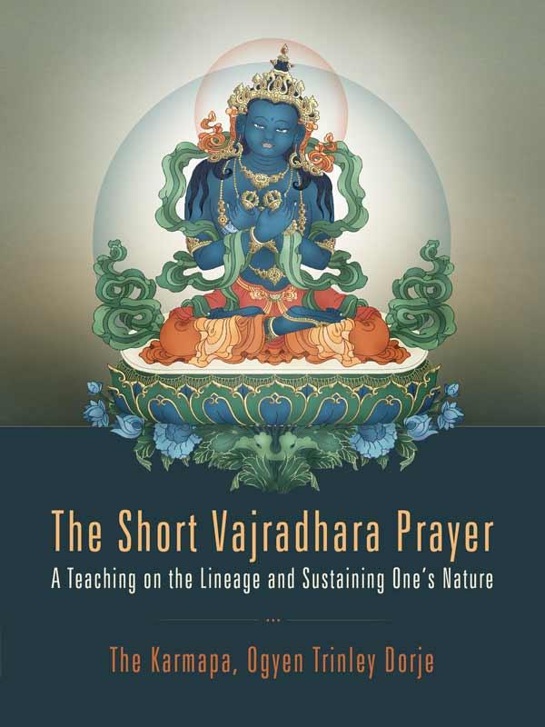 The Short Vajradhara Prayer